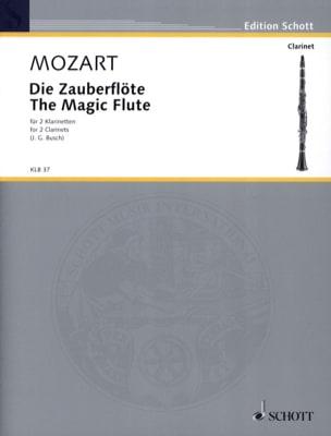 Mozart Wolfgang Amadeus / Busch Johann Georg - Die Zauberflöte – 2 Klarinetten - Partition - di-arezzo.fr