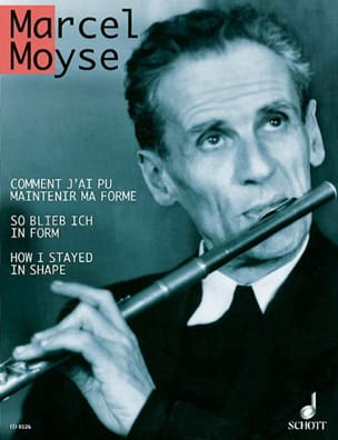 Marcel Moyse - How could I maintain my form - Sheet Music - di-arezzo.co.uk