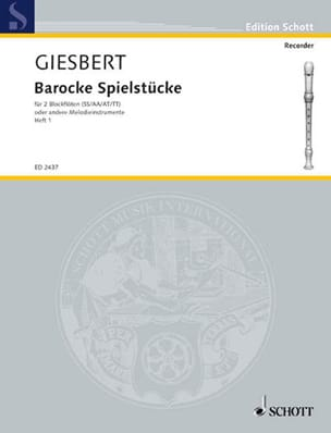 Barocke Spielstücke Bd. 1 - Franz J. Giesbert - laflutedepan.com