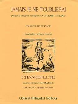 Pierre Paubon - Jamais je ne t'oublierai – Flûte piano - Partition - di-arezzo.fr