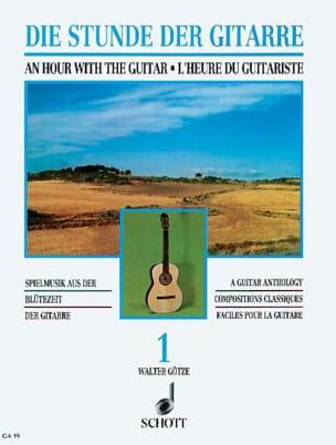 L'heure du guitariste – Volume 1 - Walter Götze - laflutedepan.com