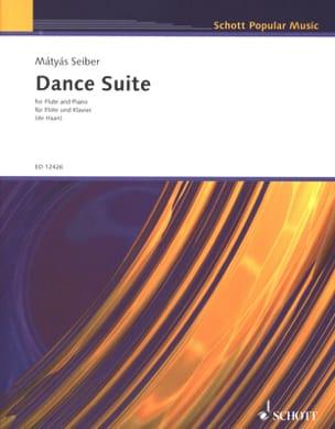 Mátyás Seiber - Dance Suite – Flute piano - Partition - di-arezzo.fr