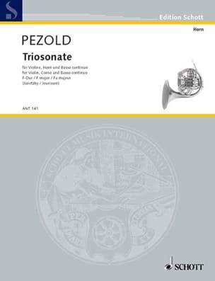Christian Pezold - Triosonate F-Dur -Violine Horn Bc - Partition - di-arezzo.fr