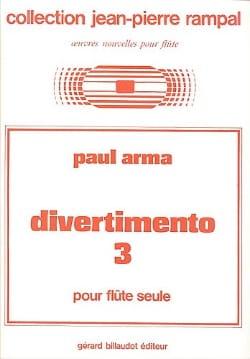 Paul Arma - Divertimento n° 3 – Flûte seule - Partition - di-arezzo.fr