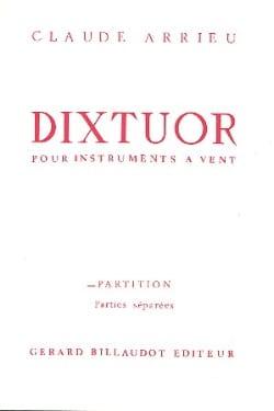 Claude Arrieu - Dixtuor - Instr. wind - Sheet Music - di-arezzo.com