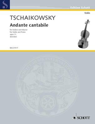 Andante cantabile, op. 11 TCHAIKOVSKY Partition Violon - laflutedepan