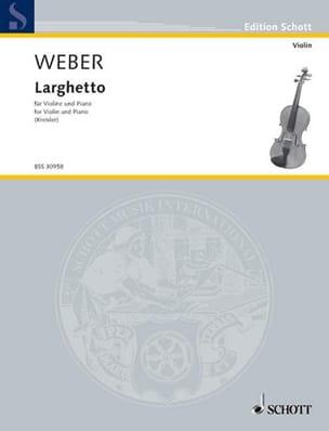 Larghetto Weber Carl Maria von / Kreisler Fritz Partition laflutedepan