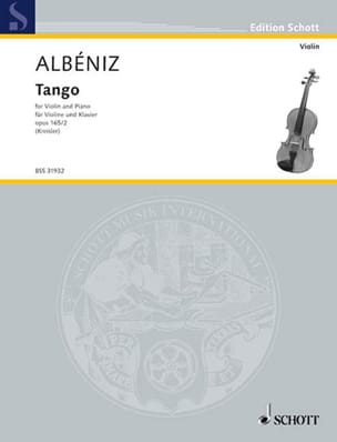 Albeniz Isaac / Kreisler Fritz - Tango op. 165 n° 2 - Partition - di-arezzo.fr