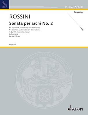 Gioacchino Rossini - Sonata per archi n° 2 A-Dur - Partitur - Partition - di-arezzo.fr