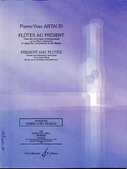 Pierre-Yves Artaud - Flutes in the present - Sheet Music - di-arezzo.co.uk