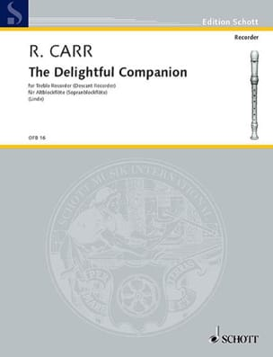 Robert Carr - The Delightful Companion 1686 - Partition - di-arezzo.fr