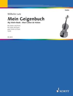 Wilhelm Lutz - Mein Geigenbuch - Partition - di-arezzo.fr