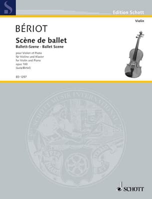 BÉRIOT - Stage Ballet Opus 100 - Sheet Music - di-arezzo.co.uk