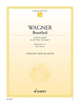 Richard Wagner - Brautlied - Treulich geführt – Violine - Partition - di-arezzo.fr