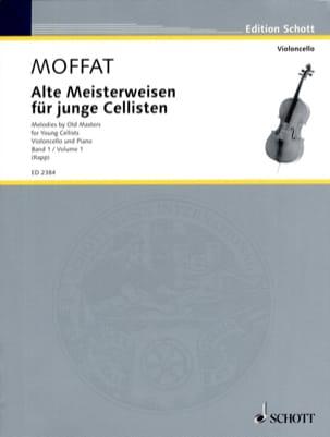 Alfred Moffat - Alte Meisterweisen für junge Cellisten Bd. 1 - Partition - di-arezzo.fr