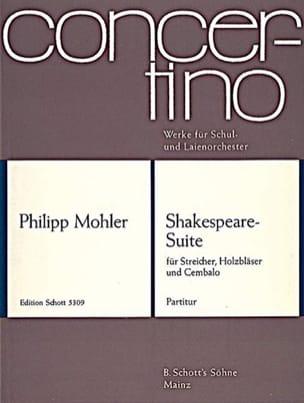 Philipp Mohler - Shakespeare-Suite - Partition - di-arezzo.fr