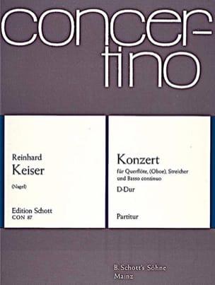 Reinhard Keiser - Konzert D-Dur für Flöte (o. Oboe) – Partitur - Partition - di-arezzo.fr