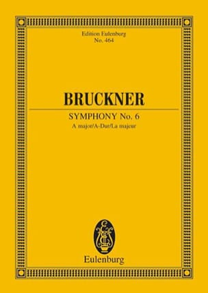 Anton Bruckner - Symphony Nr. 6 A-Dur - Sheet Music - di-arezzo.co.uk