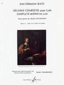 BACH - Complete works for lute - Volume 2: Suites n ° 3 and 4 - Sheet Music - di-arezzo.co.uk