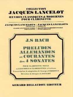 Bach Johann Sebastian / Corroyez Georges - Préludes, Allemandes et Courantes des 4 Sonates – Clarinette - Partition - di-arezzo.fr