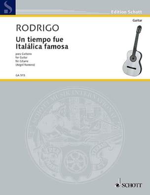 Joaquín Rodrigo - Un tiempo fue Itálica famosa - Partition - di-arezzo.fr