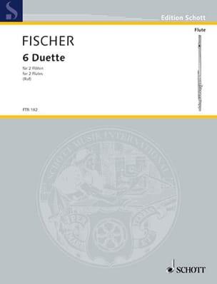 6 Duette - 2 Flöten - Johann Christian Fischer - laflutedepan.com