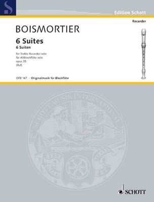 BOISMORTIER - 6 Suites op. 35 for solo Altblockflöte - Sheet Music - di-arezzo.co.uk