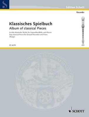 Johannes Runge - Klassisches Spielbuch – C-Blockflöte Klavier - Partition - di-arezzo.fr