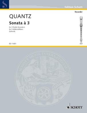 Johann Joachim Quantz - Sonata à 3 – 3 Altblockflöten - Partition - di-arezzo.fr