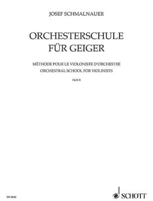Orchesterschule für Geiger, Bd 2 Josef Schmalnauer laflutedepan