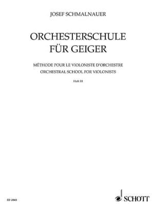 Orchesterschule für Geiger, Bd 3 Josef Schmalnauer laflutedepan