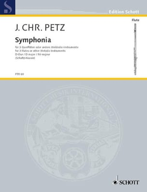 Johann Christoph Petz - Symphonia D-Dur - 3 Flöten o. andere Melodie-Instrumente - Sheet Music - di-arezzo.com
