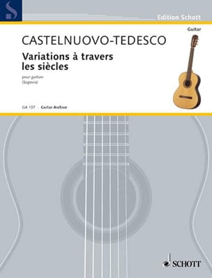 Mario Castelnuovo-Tedesco - Variations across the centuries - Sheet Music - di-arezzo.com