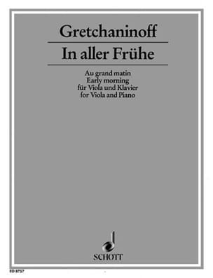 Alexandre Gretchaninov - In aller Frühe op. 126b - Alto - Partition - di-arezzo.fr