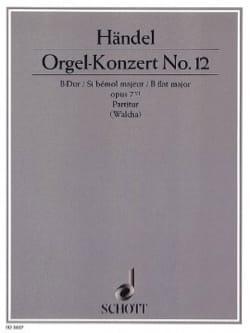 HAENDEL - Orgel-Konzert Nr. 12 B-Dur, op. 7/6 - Partitur - Partition - di-arezzo.fr