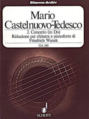 Mario Castelnuovo-Tedesco - Concerto n° 2 (in Do) - Chitarra e pianoforte - Partition - di-arezzo.fr