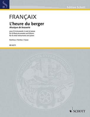 Jean Françaix - L'heure du berger - 8 vents, piano – Score - Partition - di-arezzo.fr