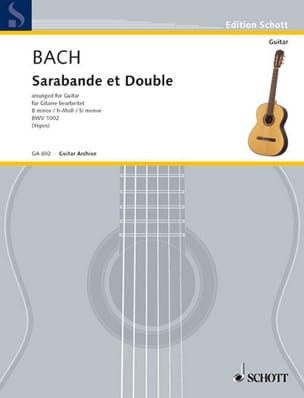 Sarabande et Double BWV 1002 - Gitarre - BACH - laflutedepan.com