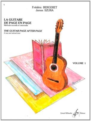 Bergeret Frédéric / Szura James - La Guitare de Page en Page, Volume 1 - Partition - di-arezzo.fr