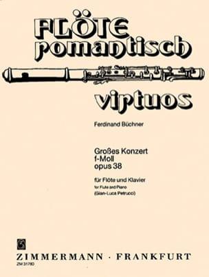 Ferdinand Büchner - Grosses Konzert f-moll, op. 38 - Flöte Klavier - Sheet Music - di-arezzo.com