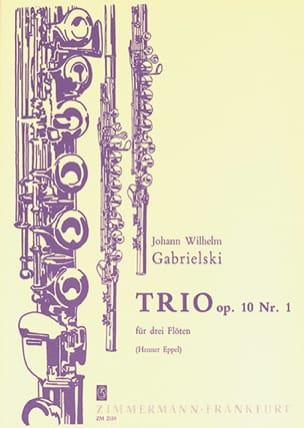 Johann Wilhelm Gabrielski - Trio op. 10 n° 1 – 3 Flöten - Partition - di-arezzo.fr