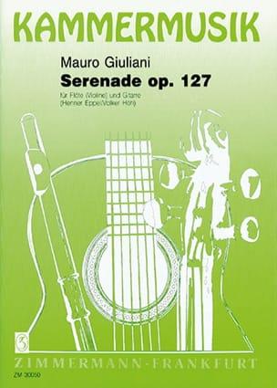 Mauro Giuliani - Serenade op. 127 - Flöte Violine Gitarre - Partition - di-arezzo.fr