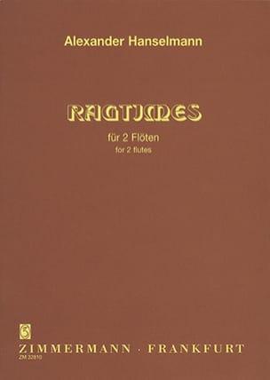 Alexander Hanselmann - 2 Ragtimes - 2 Flûtes - Partition - di-arezzo.fr