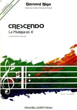 Bernard Bigo - Crescendo - la Musique en Quatrième - Elève - Partition - di-arezzo.fr