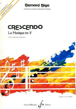 Bernard Bigo - Elève - Crescendo - la Musique en 3ème - Sheet Music - di-arezzo.co.uk