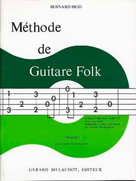 Methode de Guitare Folk Vol. 1 - Bernard Bigo - laflutedepan.com