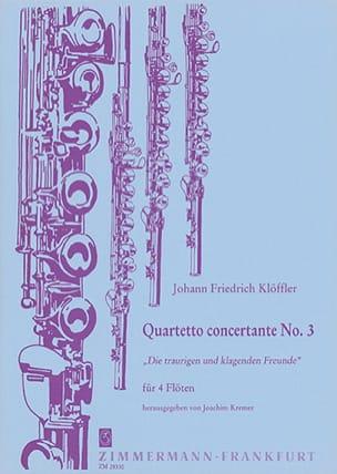 Johann Friedrich Klöffler - Quartetto concertante n° 3 -4 Flöten - Partition - di-arezzo.fr