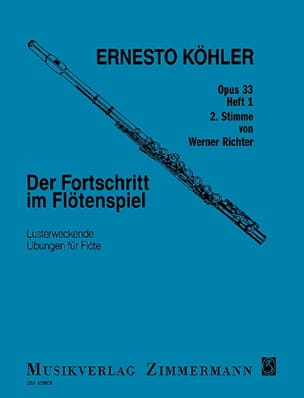 Ernesto KÖHLER - Der Fortschritt im Flötenspiel op. 33 - Heft 1 - 2° Stimme - Partition - di-arezzo.fr