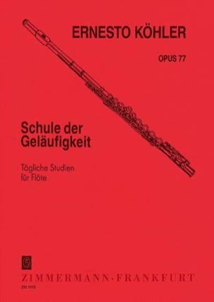 Ernesto KÖHLER - Schule der Geläufigkeit op. 77 - Partition - di-arezzo.fr