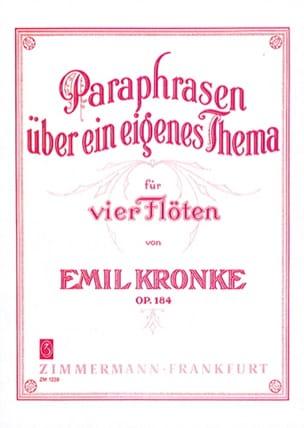 Emil Kronke - Paraphrasen über ein eigenes Thema op. 184 - 4 Flöten - Partition - di-arezzo.fr